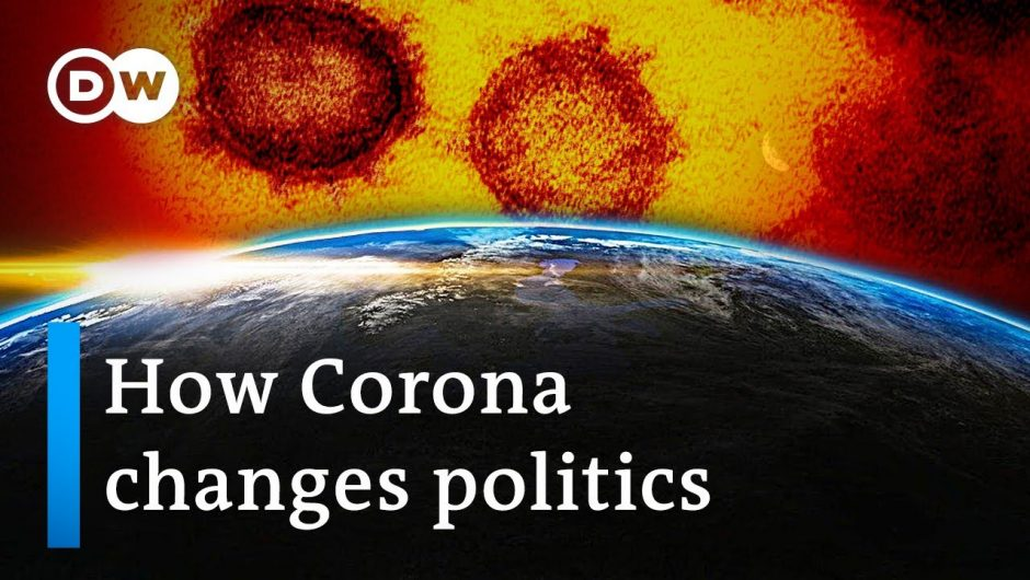 How will the Coronavirus change global politics? | DW Analysis