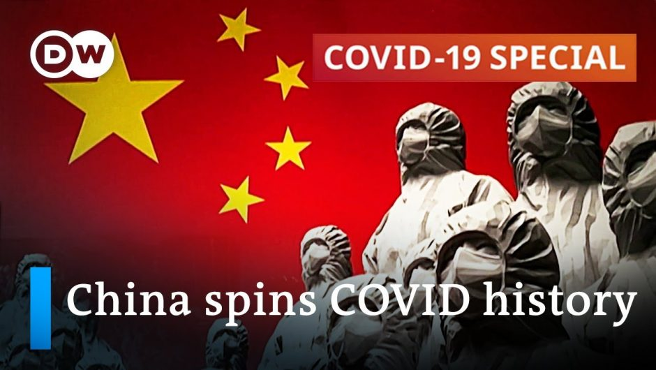 China declares victory over the coronavirus pandemic – rightly so? | COVID-19 Special