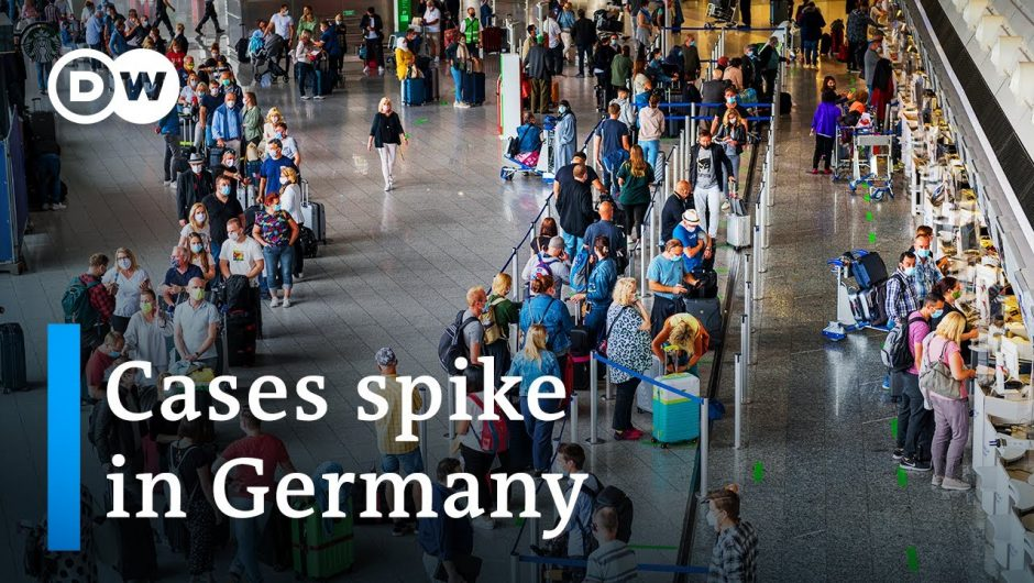 Coronavirus: Fears returning travelers will spark second wave in Germany   DW News