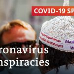 Coronavirus conspiracy theories: Why do people fall for them? | COVID-19 Special