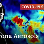 Aerosols: Key to control the coronavirus spread? | COVID-19 Special