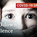 Domestic violence surges during coronavirus lockdowns | COVID-19 Special
