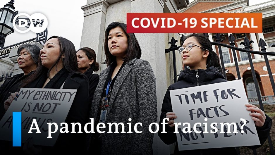 How the coronavirus pandemic fuels racism   COVID-19 Special