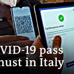 Italy makes COVID-19 pass mandatory for all workers | DW News