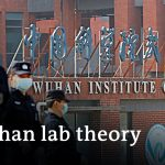 What's behind the resurgence of the Wuhan lab theory? | DW News